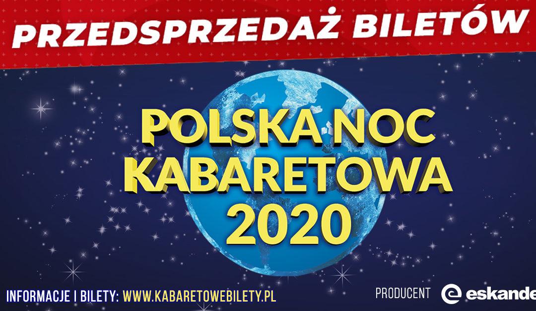 Polska Noc Kabaretowa 2020 – Przedsprzedaż